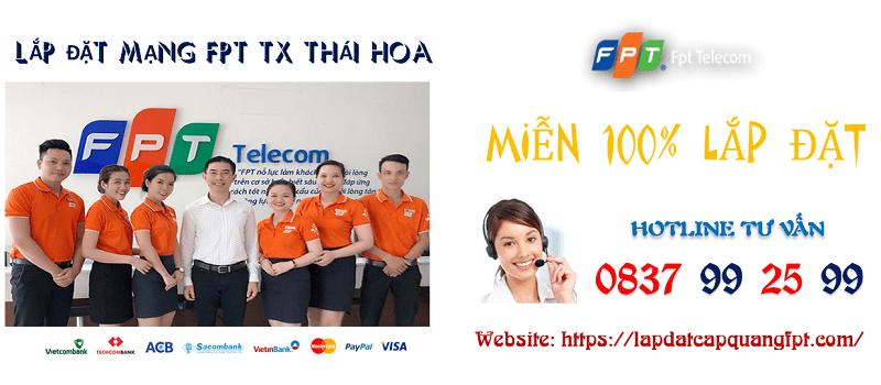 Lắp mạng FPT TX Thái Hòa khuyến mãi chỉ 173K/ tháng